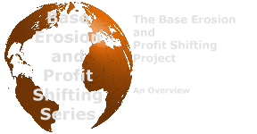 The Base Erosion and Profit Shifting Project - An Overview