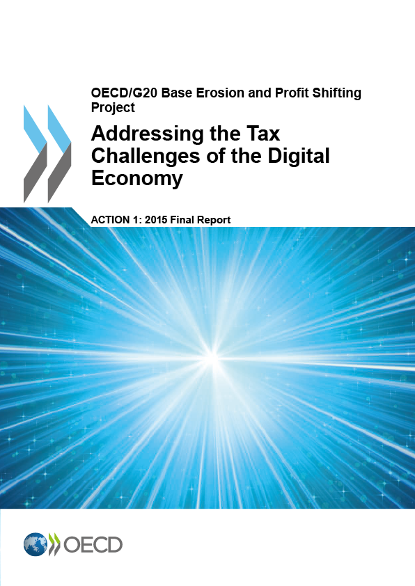 Action 1 - Addressing the Tax Challenges of the Digital Economy