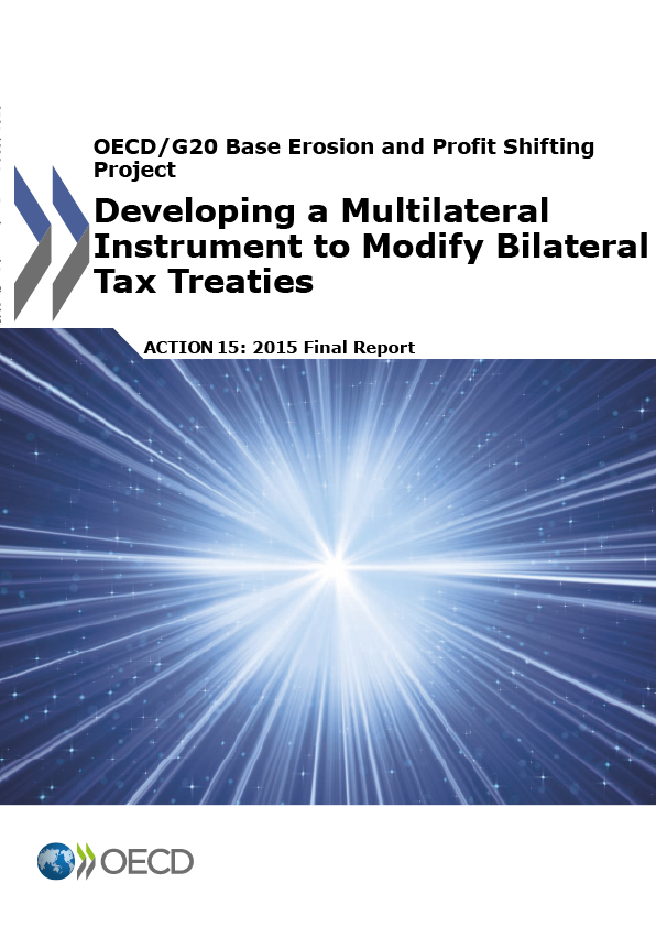 Action 15 - Developing a Multilateral Instrument to Modify Bilateral Tax Treaties